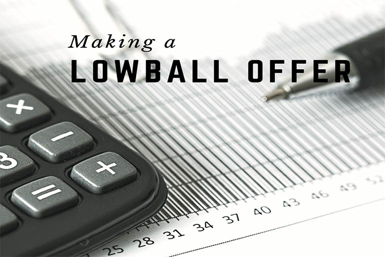 Lowball offer
